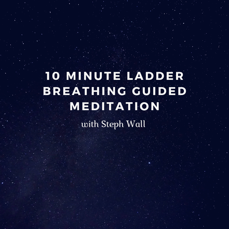 10 minute ladder breathing guided meditation