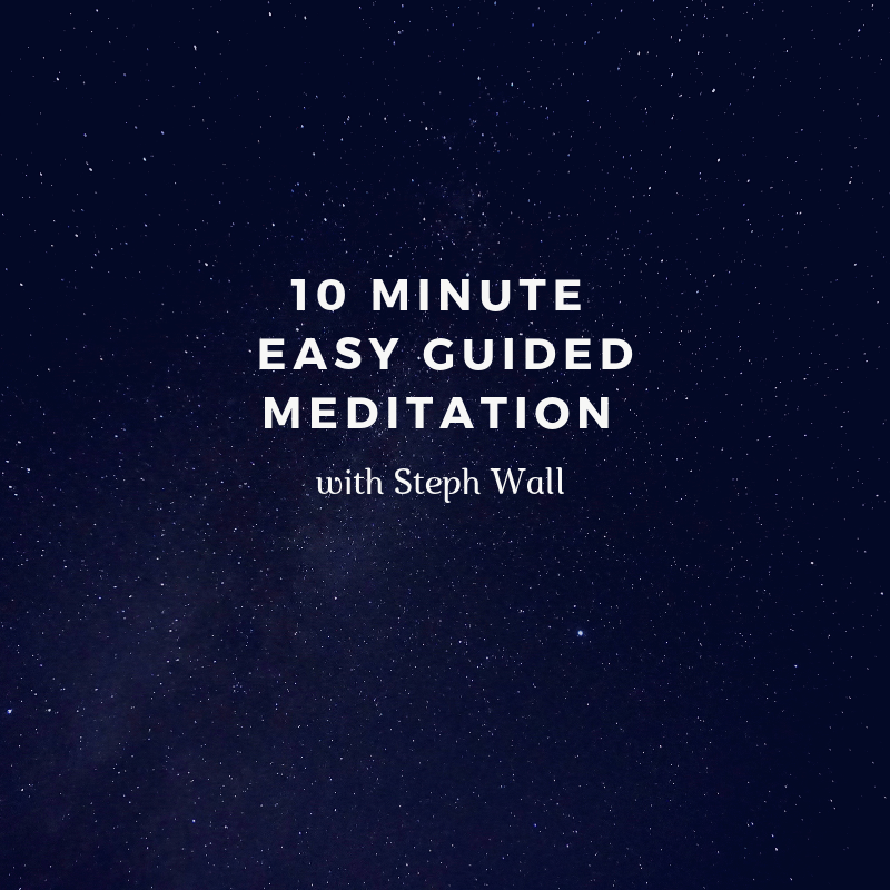 10 minute easy guided meditation