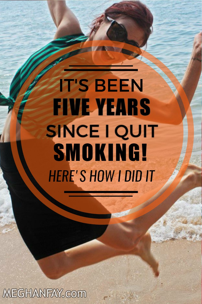 it's been five years since I quit smoking