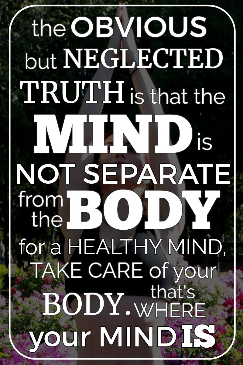MIND is NOT SEPARATE from the BODY