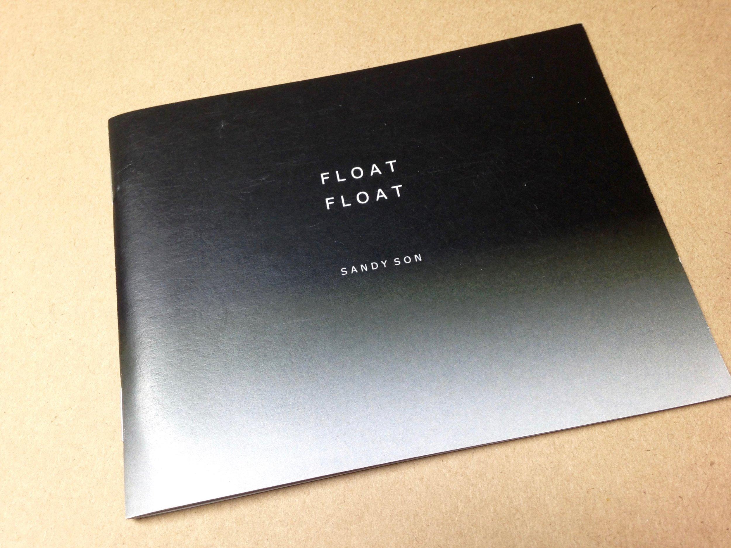 Float Float by Sandy Son