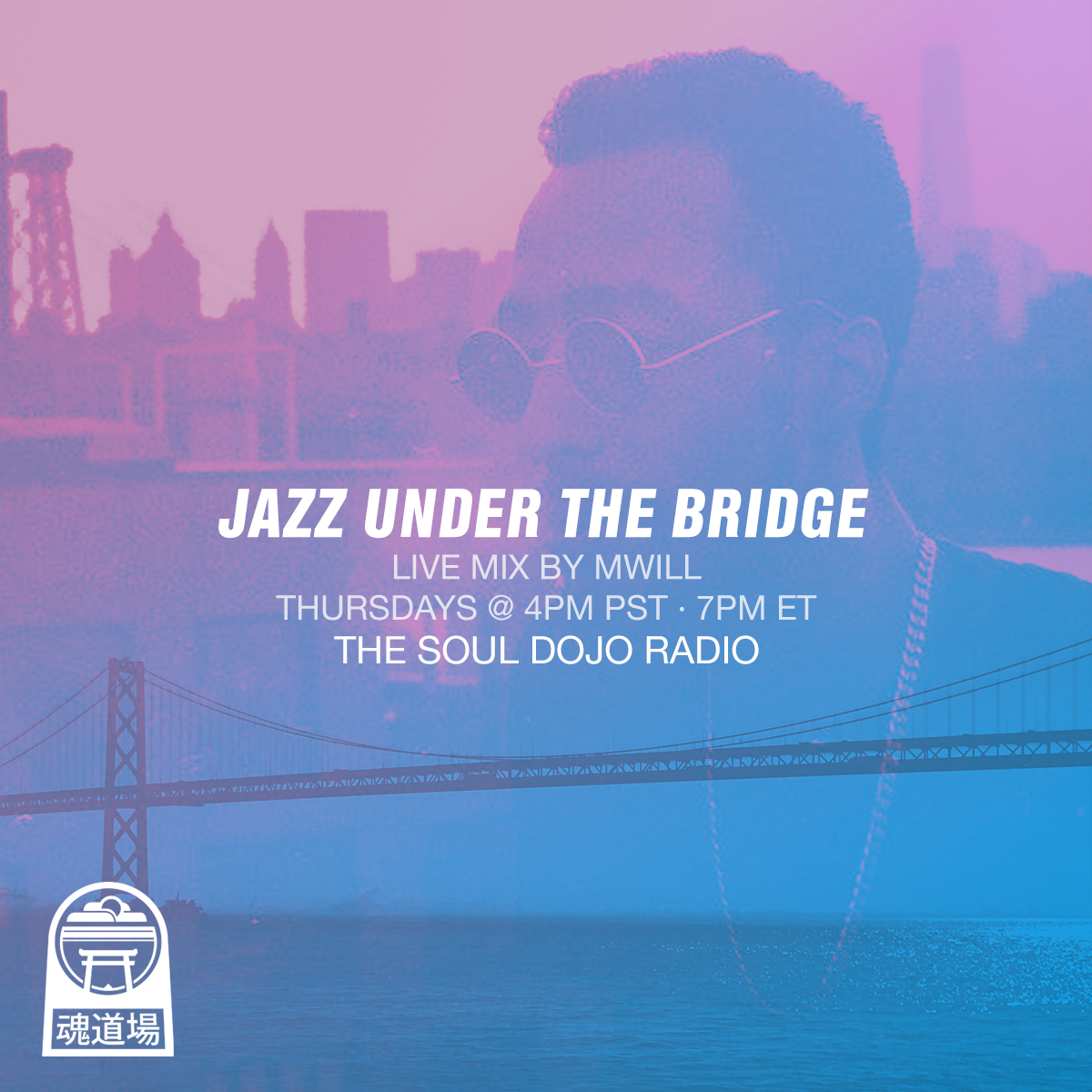 Jazz Under The Bridge - MWill takes us on a journey of jazz inspired sounds every Thursday @ 4pm PST on The Soul Dojo Radio
