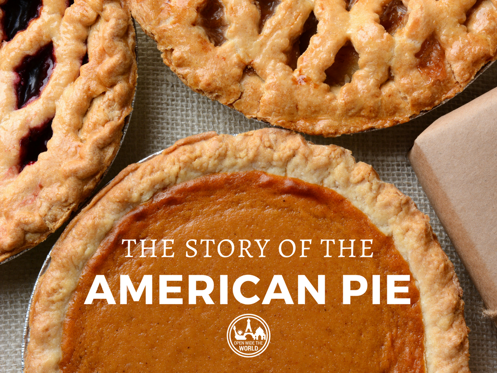 The Story of the American Pie — Open Wide the World