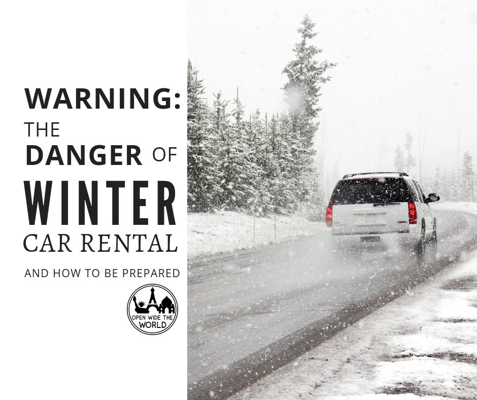 """Renting a car in winter? What to know before you pick up your rental car, especially if you will be driving in snow, icy roads and wintery conditions. This is not your usual """"how to drive in winter"""" post. This important information on car rentals from rental car companies could save your life!  #rentalcars #winterdriving #openwidetheworld"""
