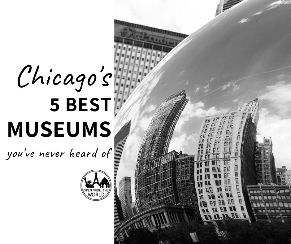 Approximately 40 million people visit Chicago each year. Most of them will visit at least one museum during their stay, and it will probably be one of the Big Five: Art Institute of Chicago, Museum of Science and Industry, Field Museum, Shedd Aquarium, and Adler Planetarium. But Chicago is home to scores more museums than just these big chart toppers. Check out these 5 fabulous lesser-known museums! #chicago #openwidetheworld