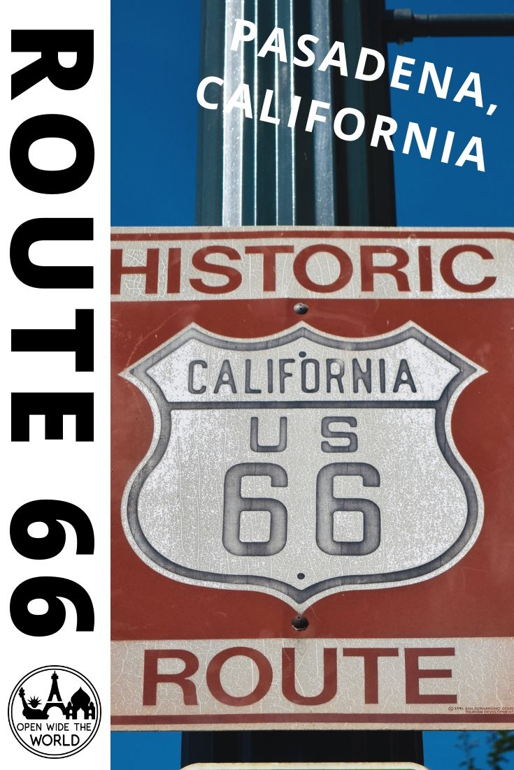 Spend a day along Route 66 in Pasadena, the Mother Road's gateway to Los Angeles! #route66 #openwidetheworld