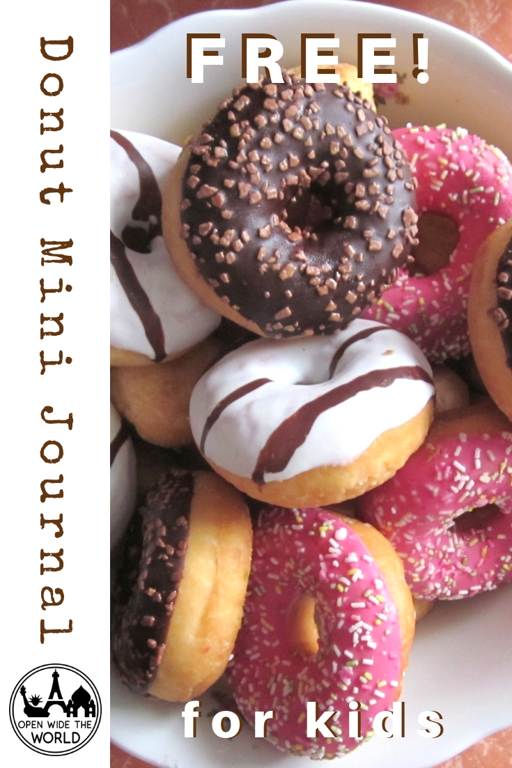 About 10 billion donuts are consumed in the United States each year, many of those by hungry travelers. Have your kids track their donut experiences on the road with this FREE Donut Mini Journal for Kids! #donuts #openwidetheworld