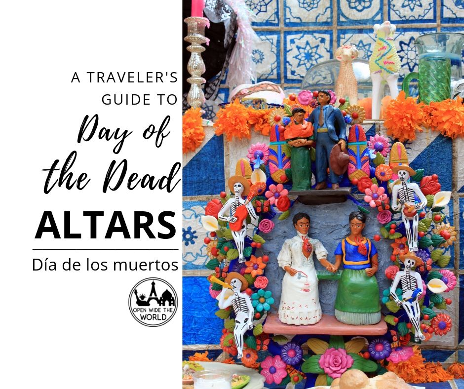 """Día de los muertos is a festival that travelers are increasingly likely to encounter, not just in Mexico, but all around the United States every October and November. Our guide to Day of the Dead altars (""""altares de muertos"""") and their accompanying offerings (""""ofrendas"""") helps travelers understand a centerpiece of the celebration. #dayofthedead #diadelosmuertos #openwidetheworld"""
