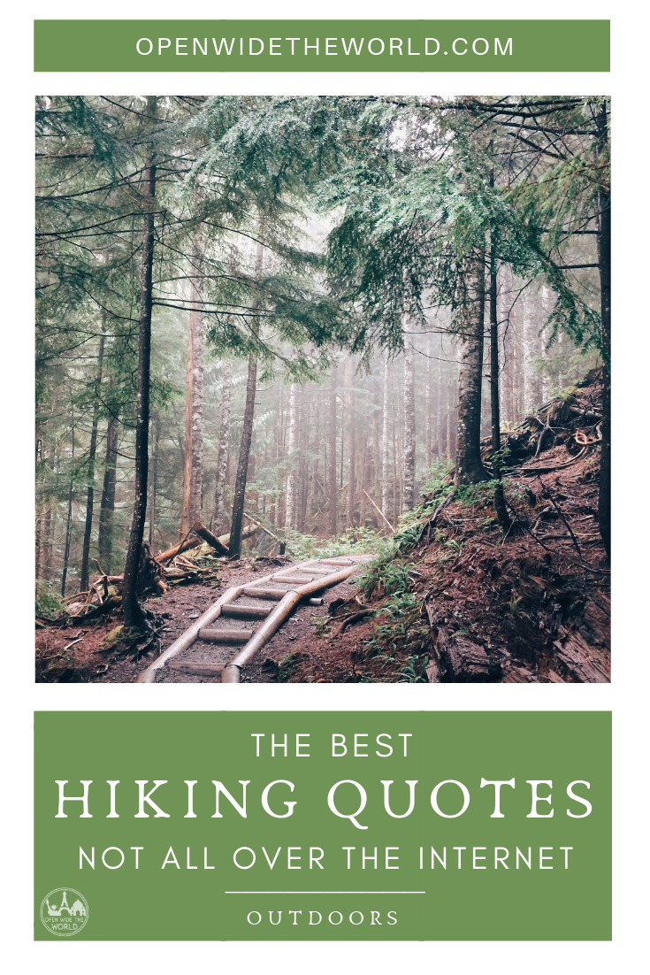 The best inspirational hiking quotes from modern thru hiker authors. Not the same quotes about hiking mountains seen all over the internet. Lesser known quotes that will inspire you to fall in love with trail hiking all over again! #hiking #openwidetheworld