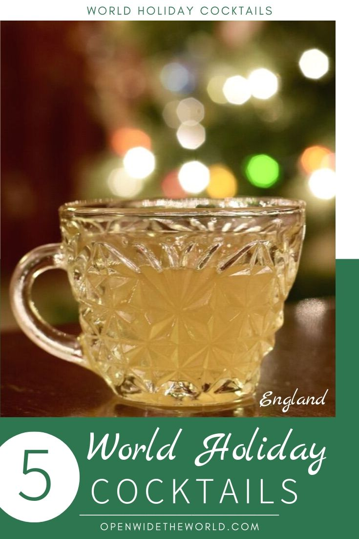 Brazil, England, France, Germany and Puerto Rico - Recipes for our five favorite Christmas and holiday cocktails from around the world! #cocktails #openwidetheworld