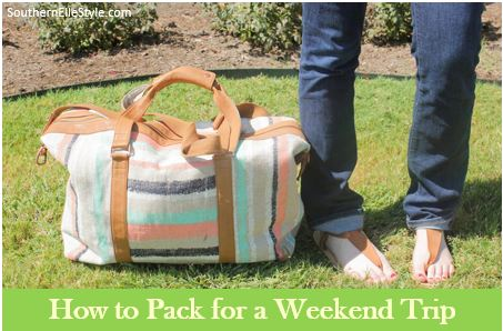 how to pack for a weekend trip | southern elle style | dallas fashion blogger