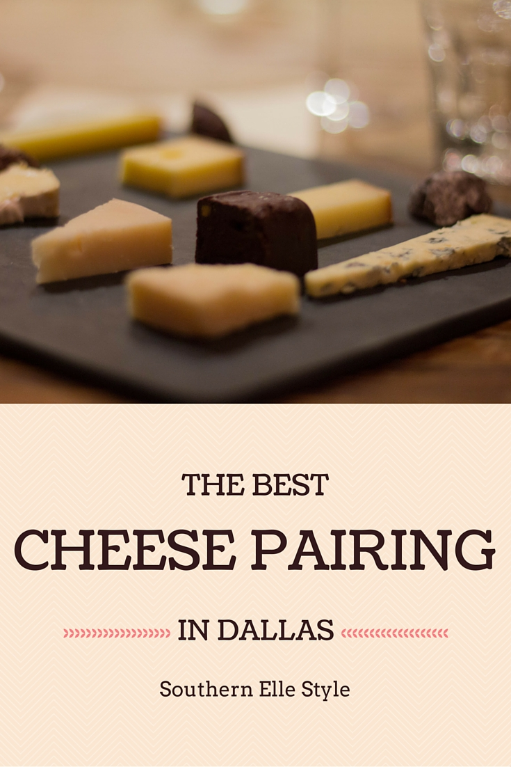 the best cheese pairing in dallas, chocolate, champagne, southern elle style, wine, scardello cheese