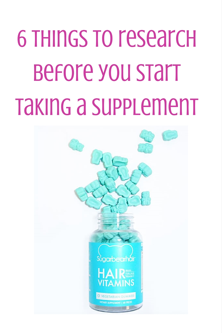 6 things to research before you start taking supplements, sugarbearhair, hair vitamins, gummy bears