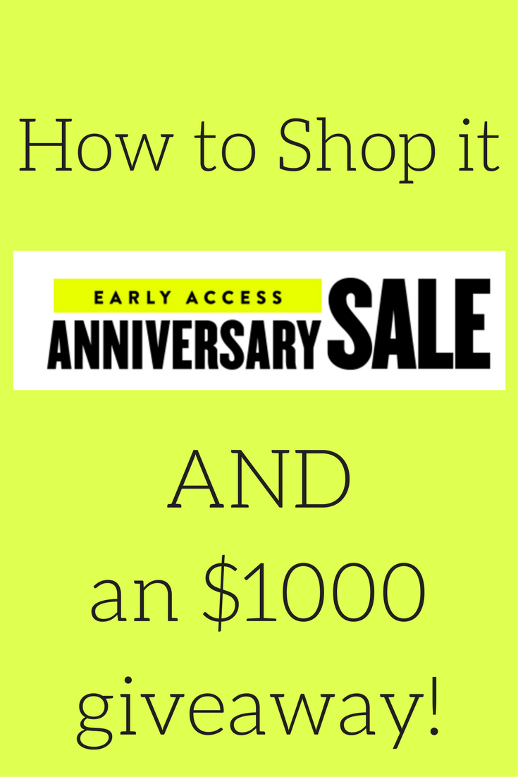 nordstrom anniversary sale 2017, how to shop the nordstrom anniversary sale, nordstrom anniversary sale top picks, $1000 giveaway