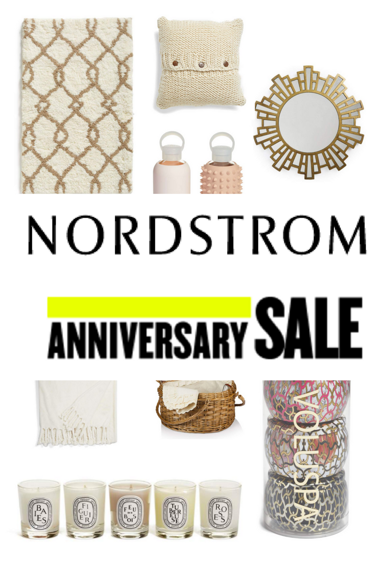 nordstrom anniversary sale 2017, nsale dates, top picks, early access, dallas fashion blogger, lments of style, home