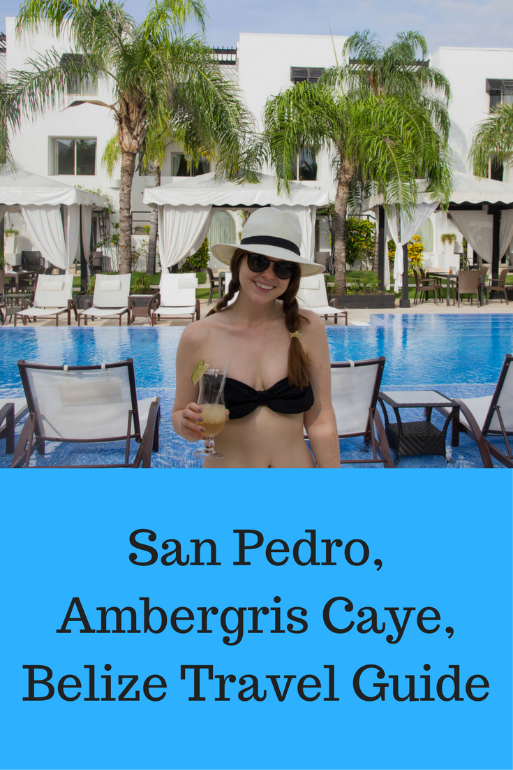 san pedro ambrgris caye, belize travel guide, anniversary trip ideas, where to travel in central america, travel blogger, what to do in belize, where to go in belize