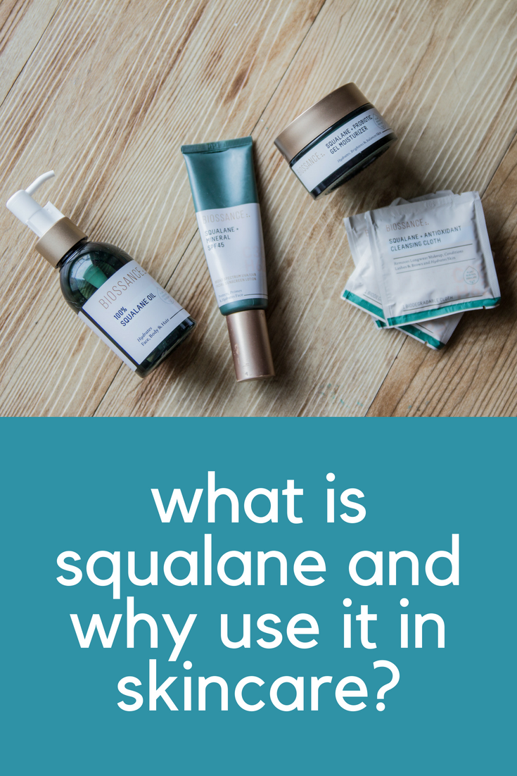 what is squalane and why use it in skincare, biossance, cruelty-free and nontoxic skincare, gel moisturizer, squalane oil, squalane and mineral spf 45 sunscreen, to-go cleansing cloth