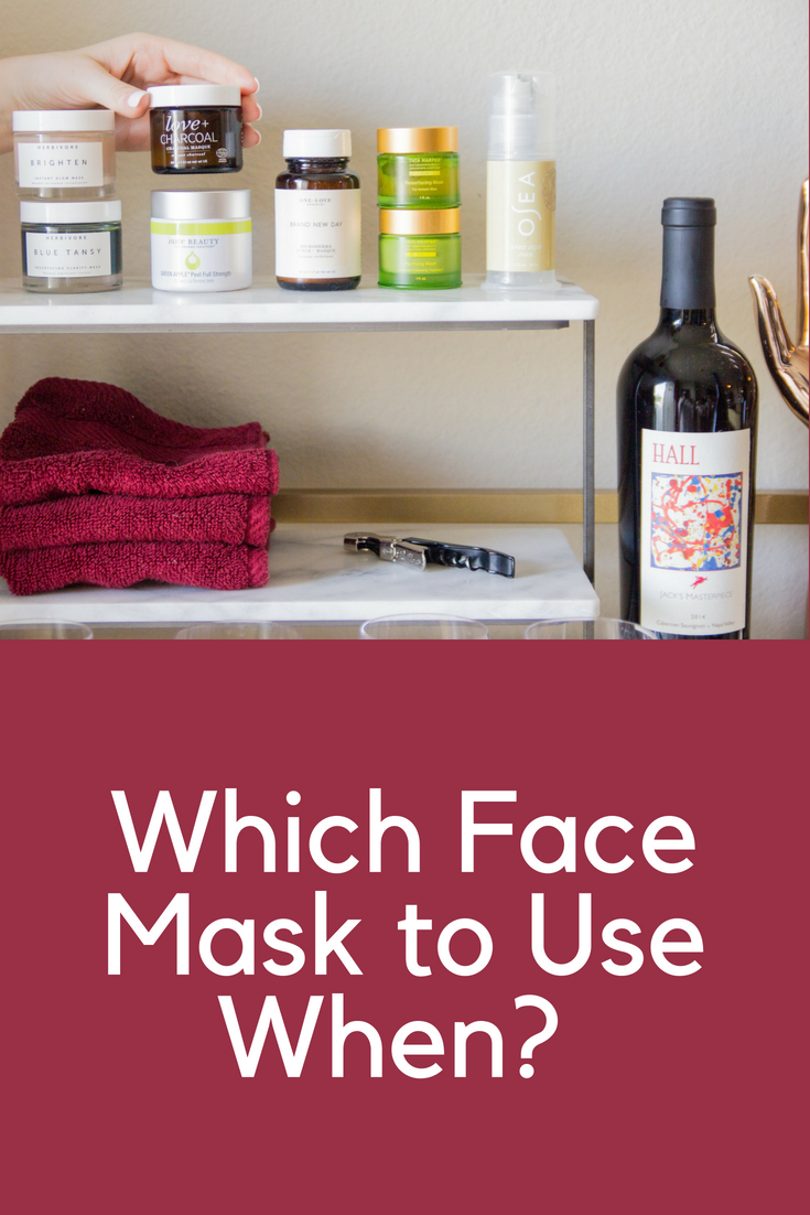 which face mask to use when, cruelty-free and nontoxic face masks, clean beauty, green beauty,  herbivore botanicals, one love organics, tata harper, osea malibu, juice beauty green apple, walt wine pinot noir, rita's crown, hall jack's masterpiece, cute bar cart, girls night in