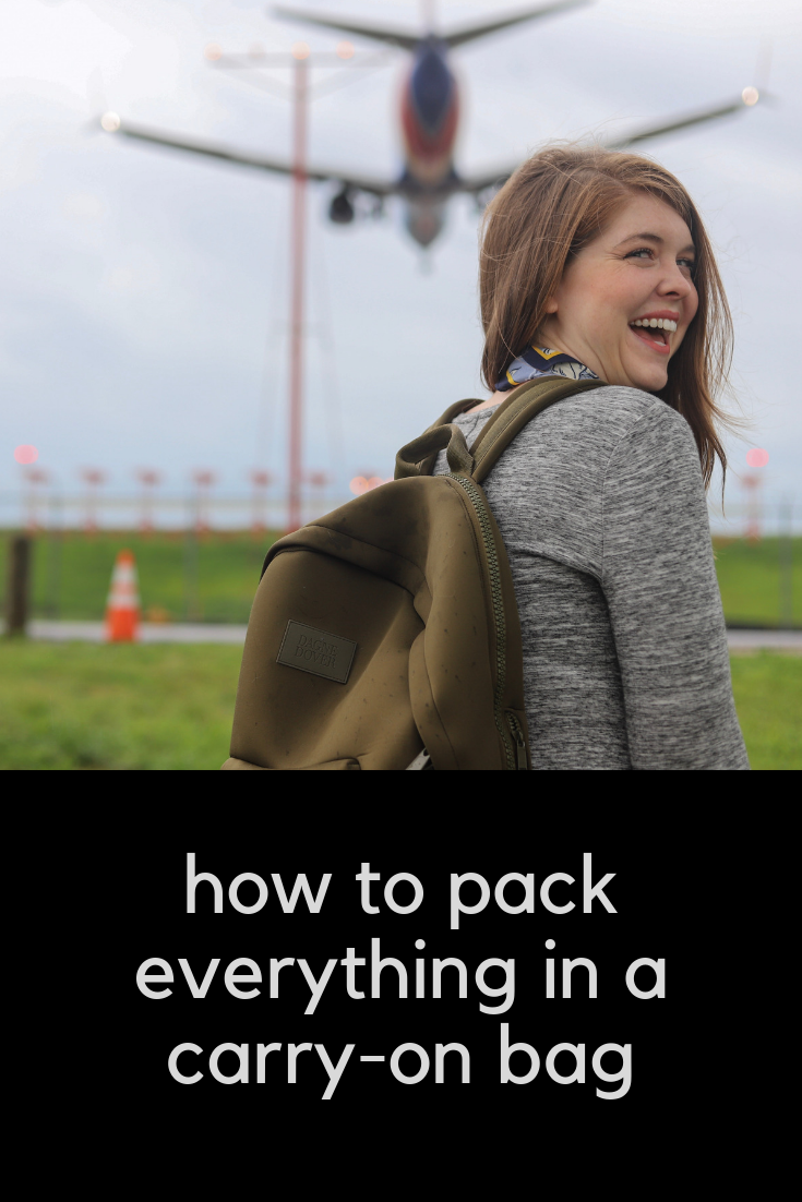 how to pack everything in a carry on, carry on luggage tips, packing list, backpack, small suitcase