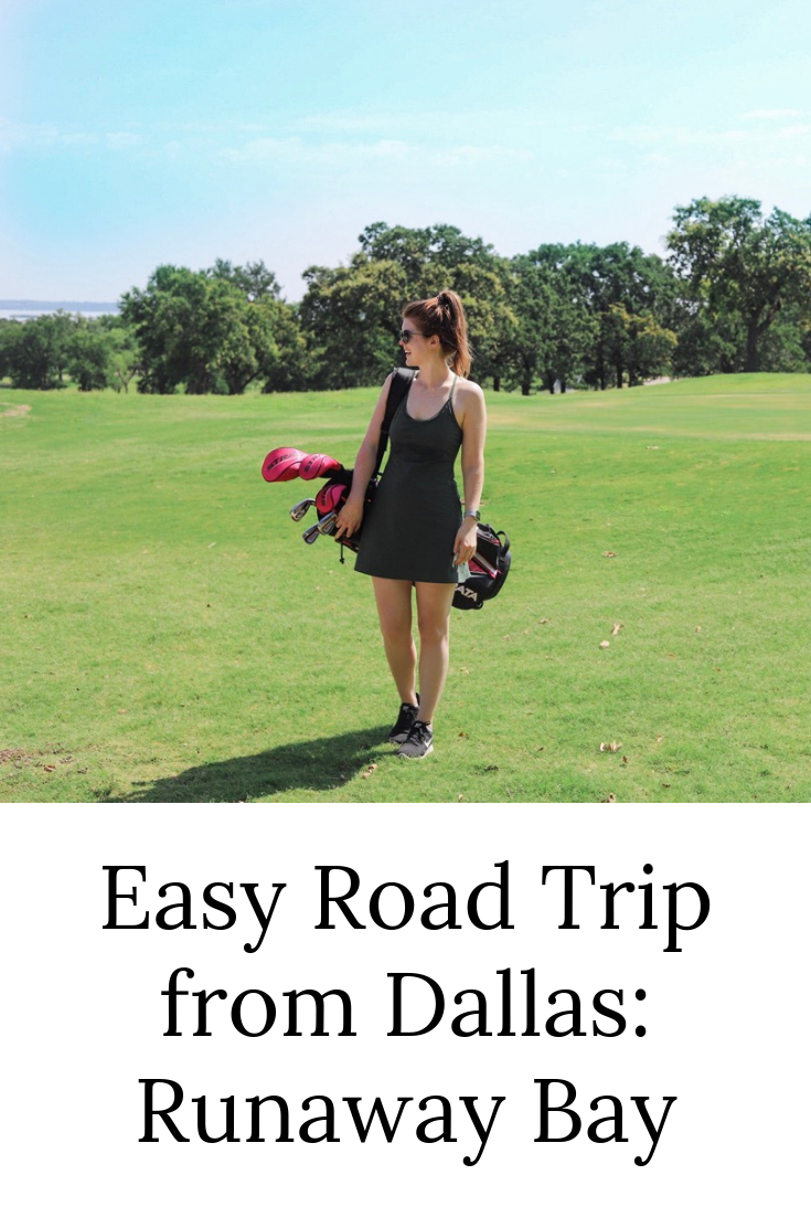 easy road trip from dallas, dfw, short drive, runaway bay, texas, runaway bay golf club and resort, texas golf club, texas golf course, roadtrippin, travel blogger, lments of style, ellemulenos, bridgeport, decatur, chico, outdoor voices exercise dress