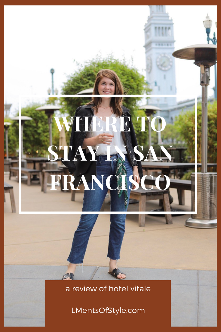 where to stay in san francisco, hotel vitale, visit california, lments of style, travel blogger, ellemulenos, boutique hotel, waterfront hotel, hotels by the pier, hotels by the bridge, americano