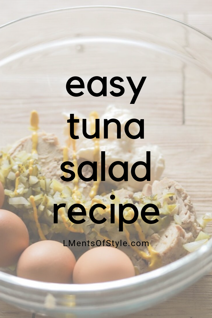 dad's tuna salad recipe, tuna salad that doesn't have too much mayonnaise, ways to eat tuna salad, lunch ideas for work, lments of style, ellemulenos