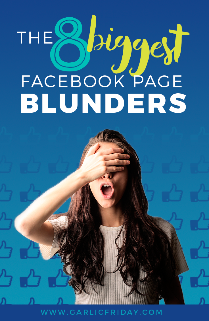 The 8 biggest Facebook page blunders