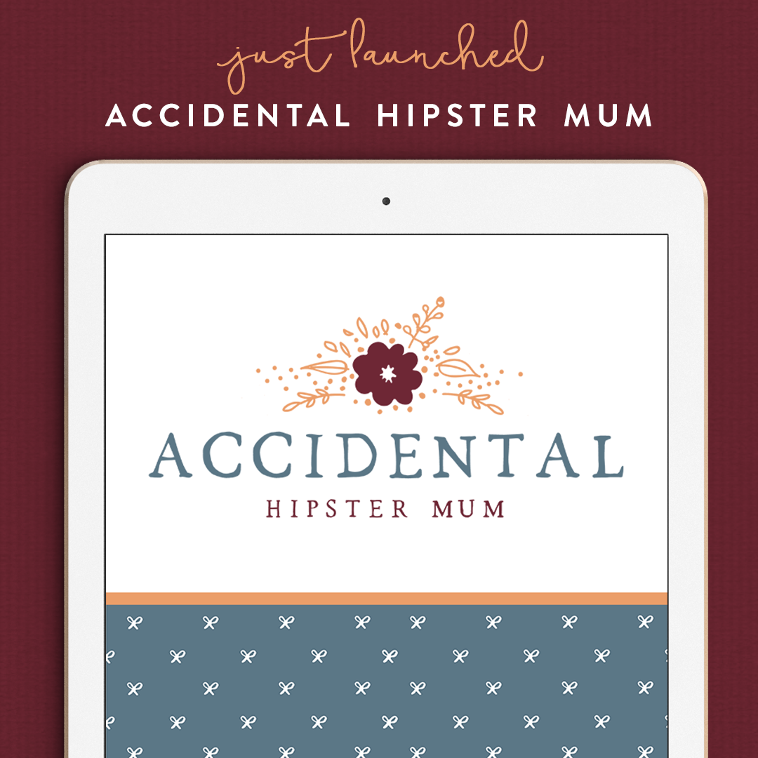 Coming Soon - Accidental Hipster Mum
