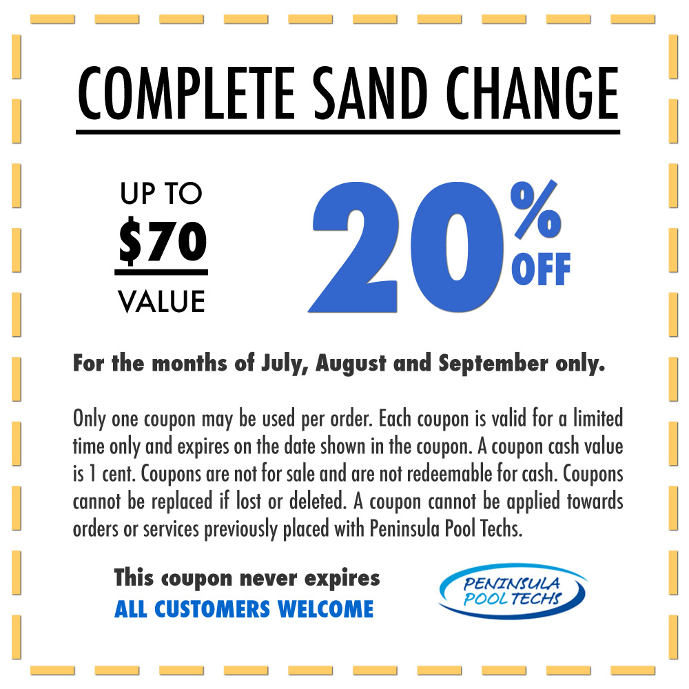 Sand change coupon Peninsula Pool Techs