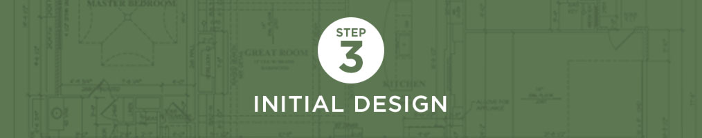 Step 3 - Initial design