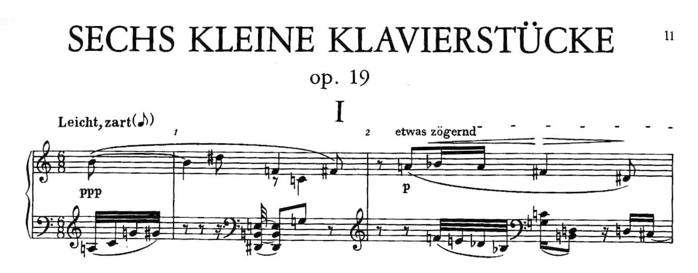 SCHOENBERG — from  Sechs Kleine Klavierstücke , 0p. 19, I