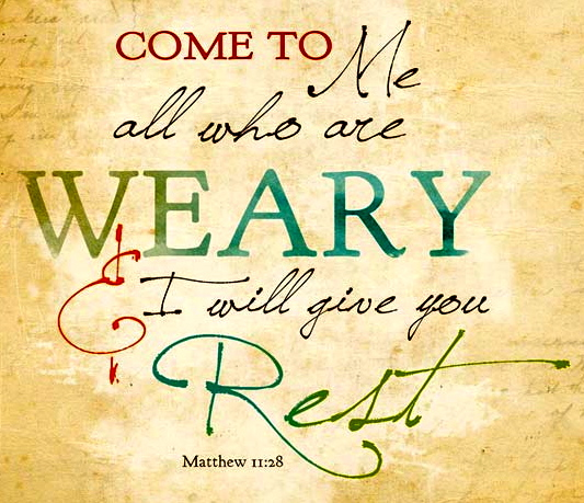 come-to-me-all-who-are-weary-and-i-will-give-you-rest-matthew-11-28