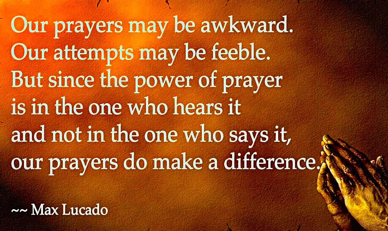 Our-prayers-may-be-awkward