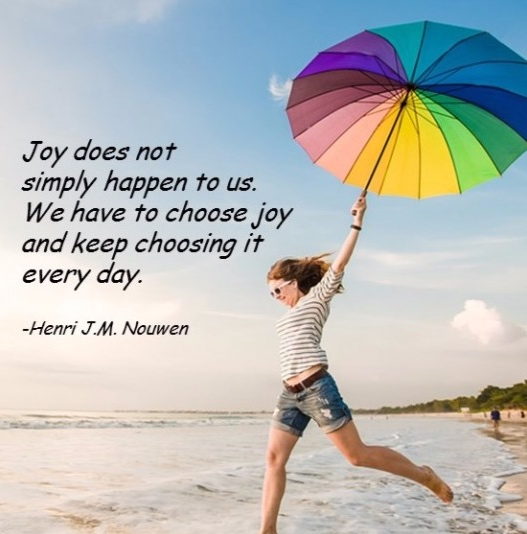Joy-does-not-simply-happen-to-us.-We-have-to-choose-joy-and-keep-choosing-it-every-day.-600x608.jpg