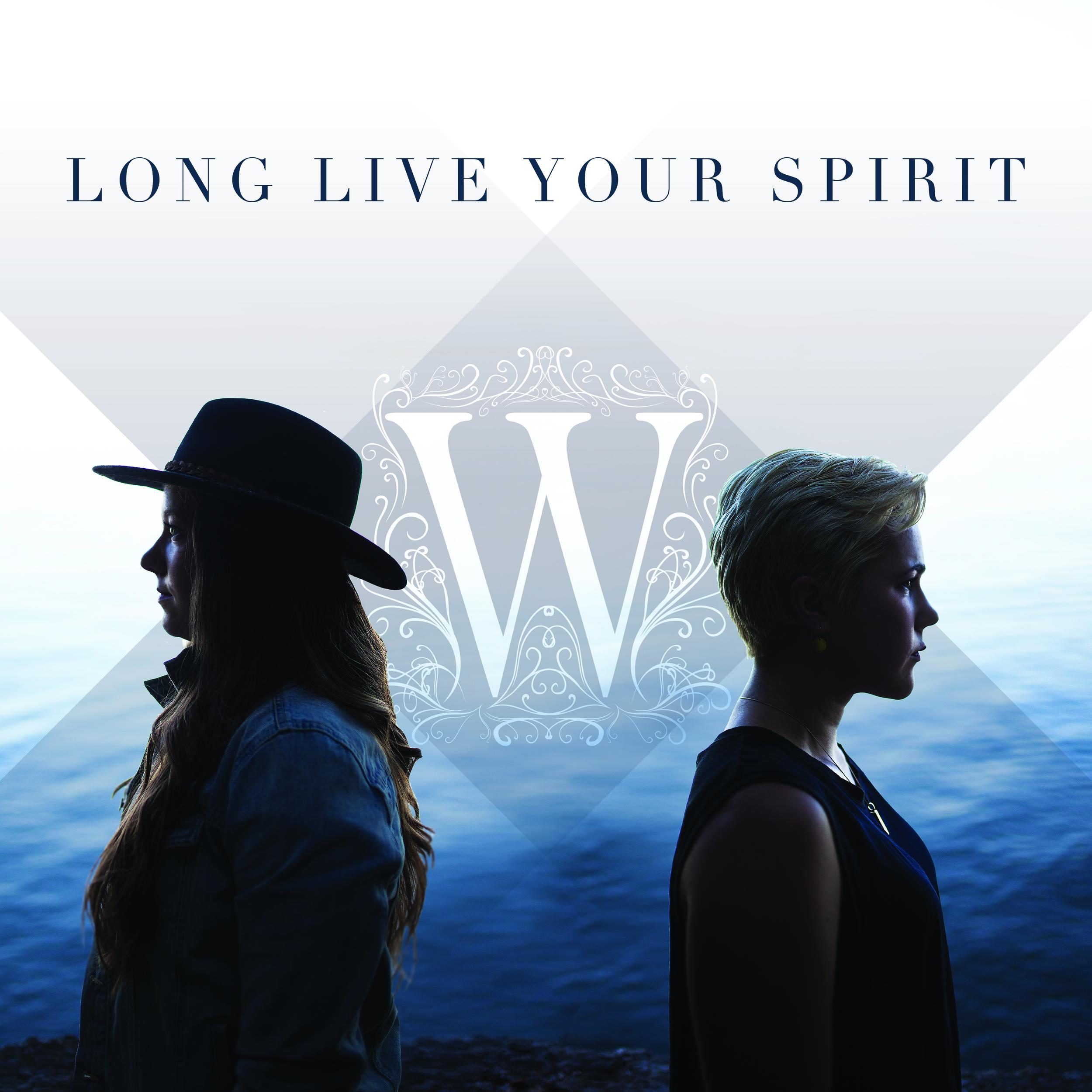 Long Live Your Spirit.jpg