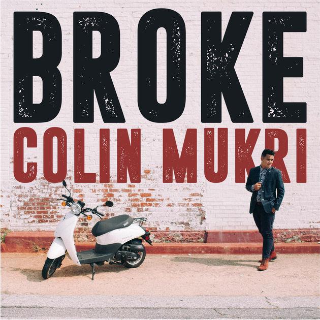 Colin Mukri - Broke
