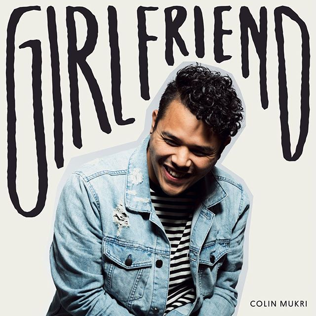 Colin Mukri - Girlfriend.jpeg