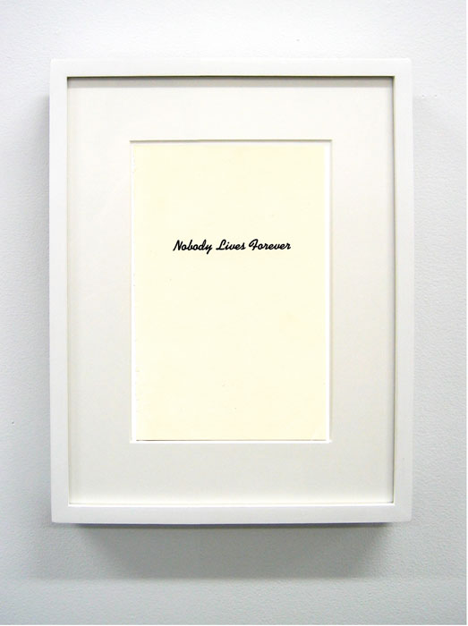 Matthew Higgs, Nobody Lives Forever , 2008, framed book page,14.4 x 11 in