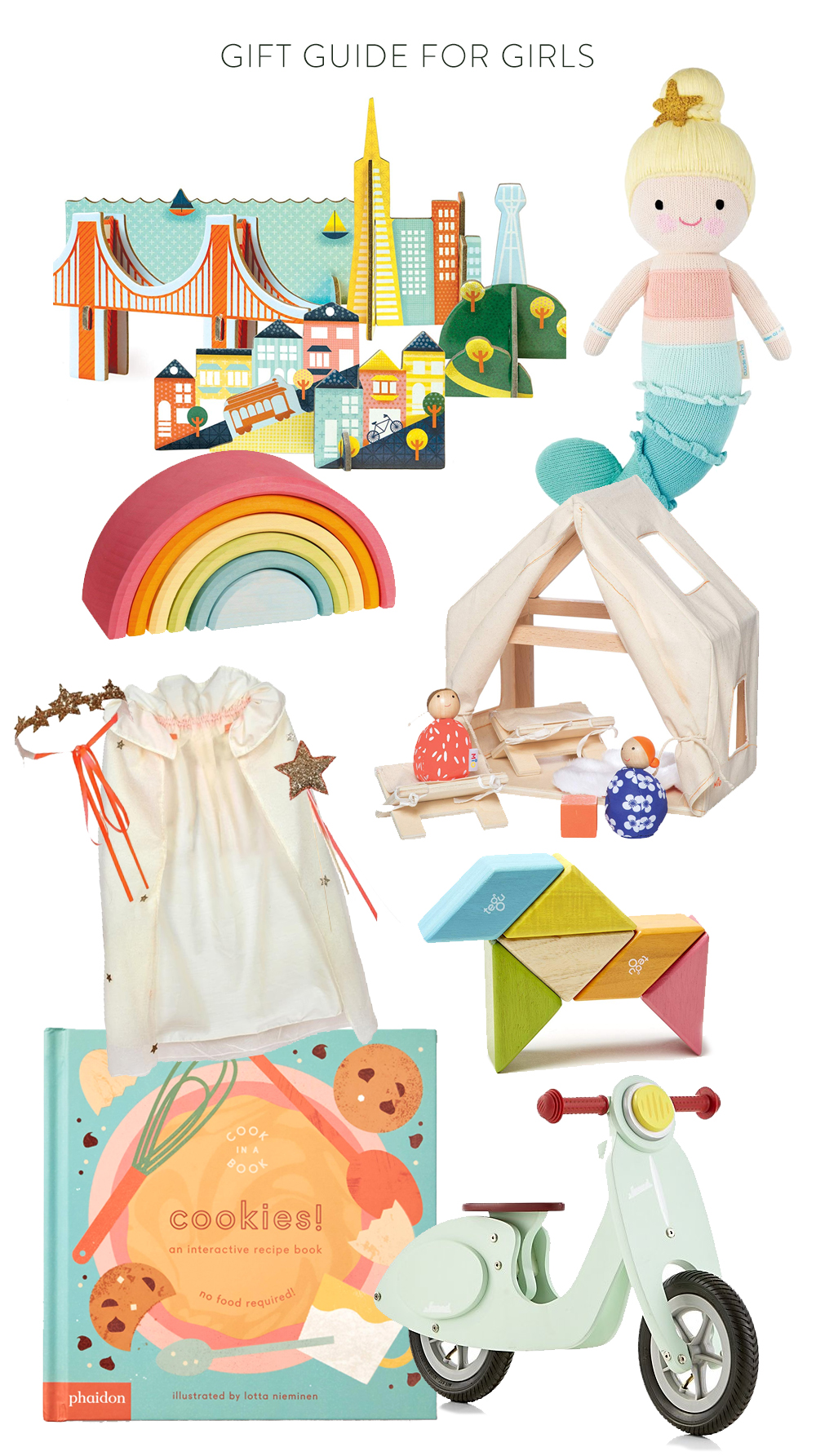 1.  San Francisco pop-out city  | 2.  Cuddle + Kind Mermaid  | 3.  teepee + Doll Set  | 4.  Stacking wooden rainbow  | 5.  Princess Dress-up Kit  | 6.  Tegu Blocks  | 7.  Cookie book  | 8.  Ride-on moped