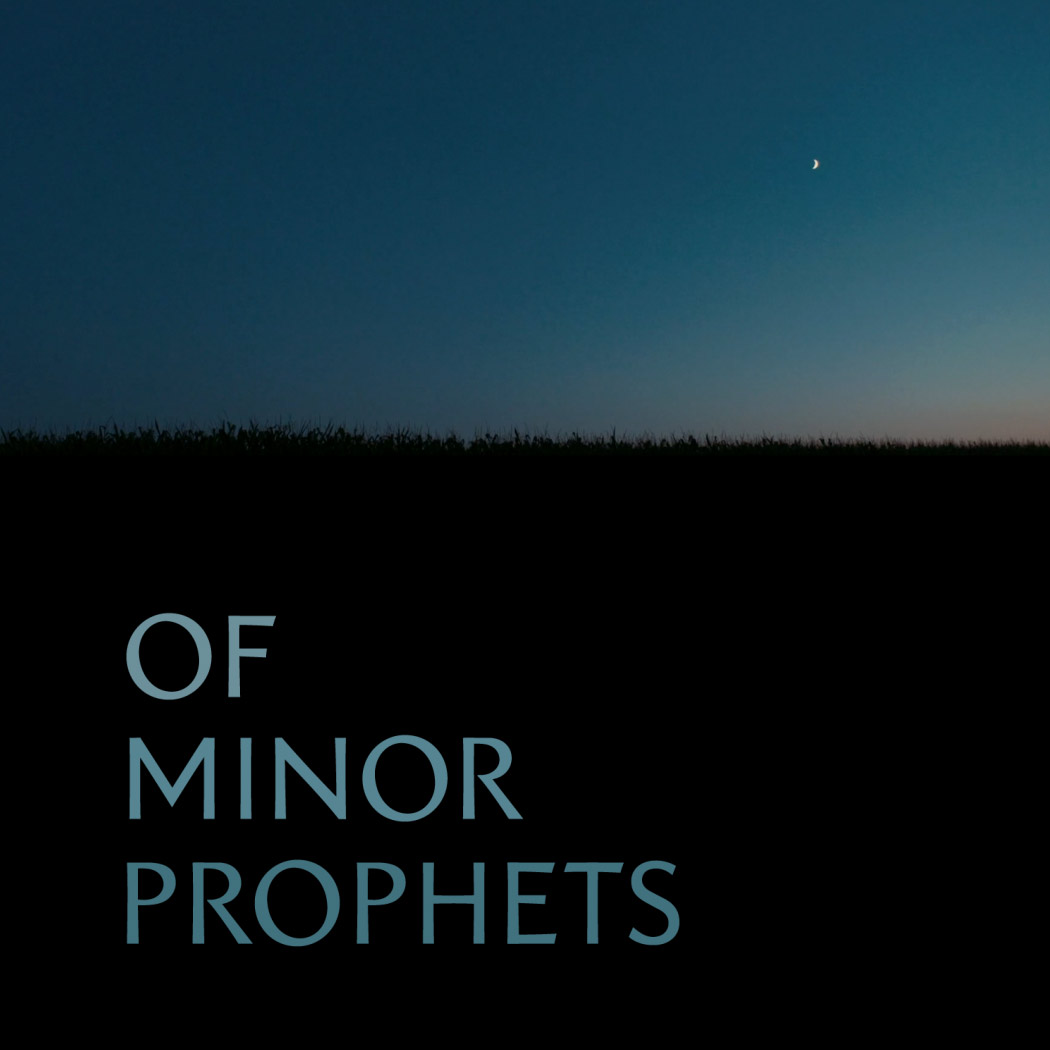 OF MINOR PROPHETS  Titling