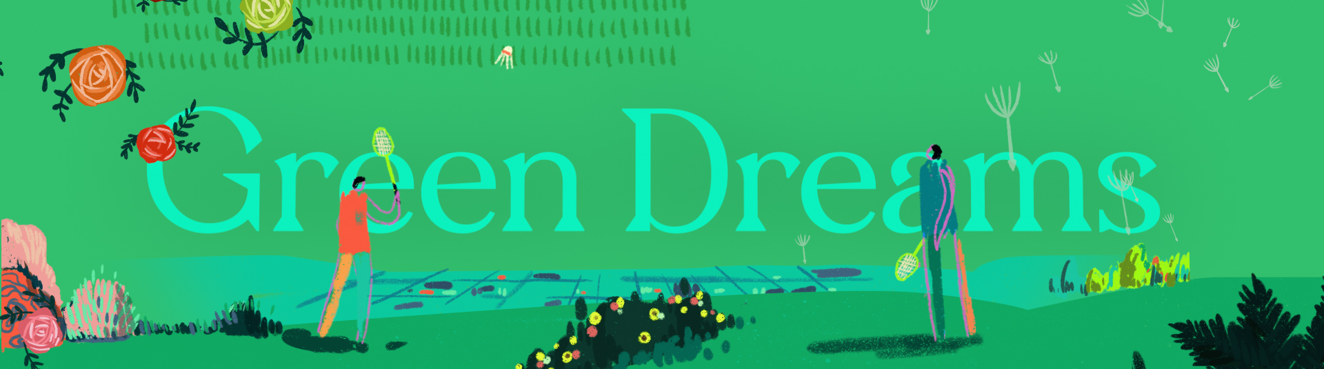 Green Dreams  Direction / Animation