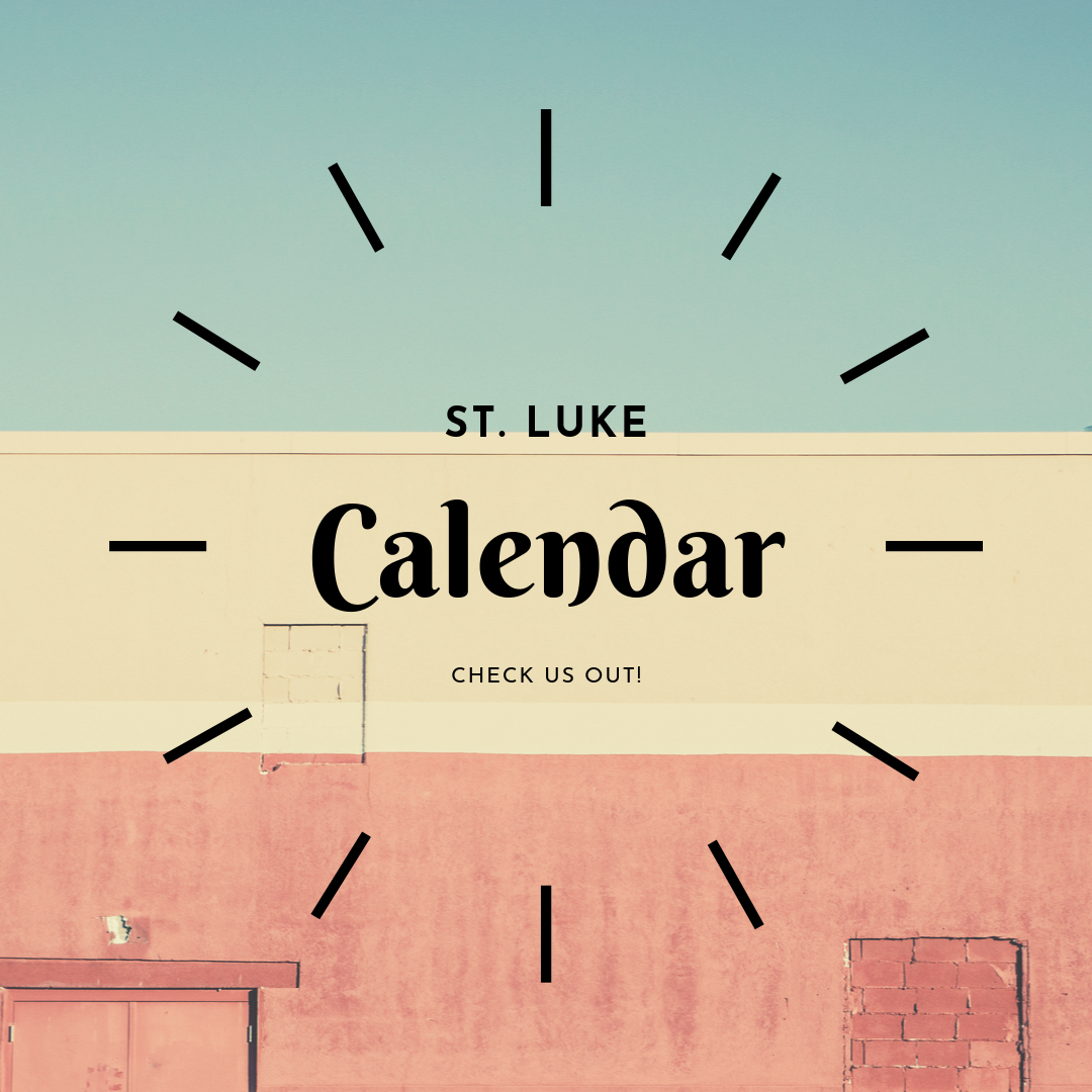 See what's new at St. Luke!