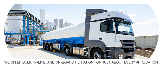We offer Bulk, In-Line, and On-Board filtration for just about every application.
