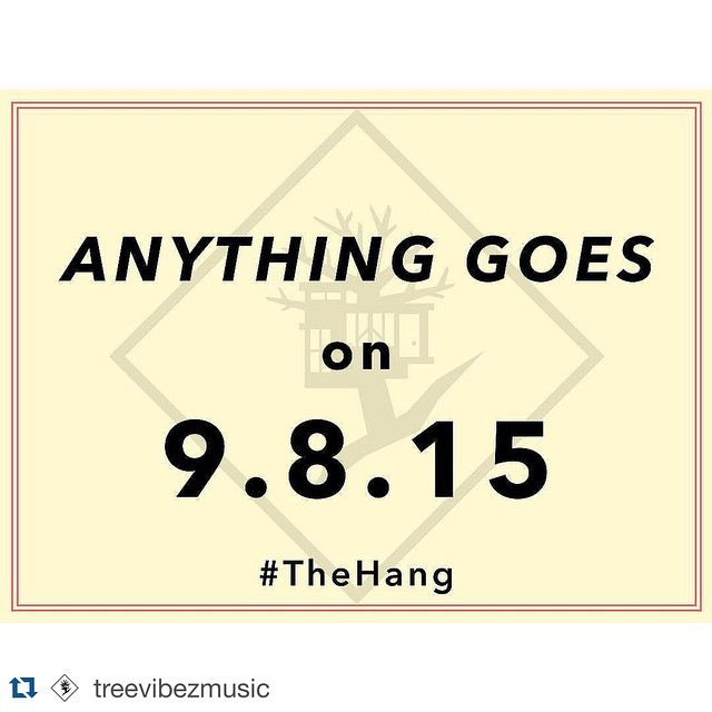 Anything Goes on 9.8.15! 😏 If you're in Nashville next week ya might wanna come check this out! #TheHang