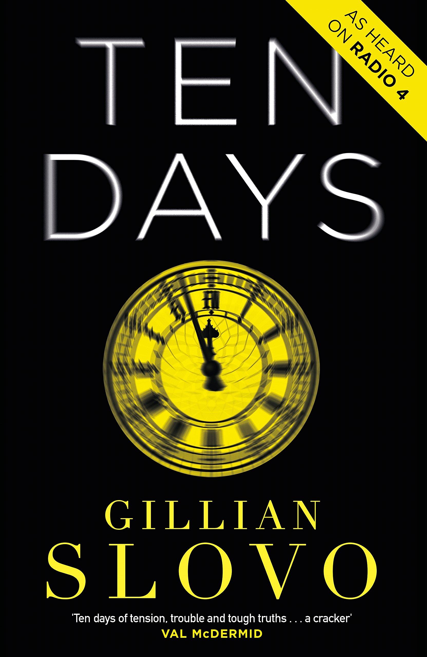 Ten Days Gillian Slovo Cityread London
