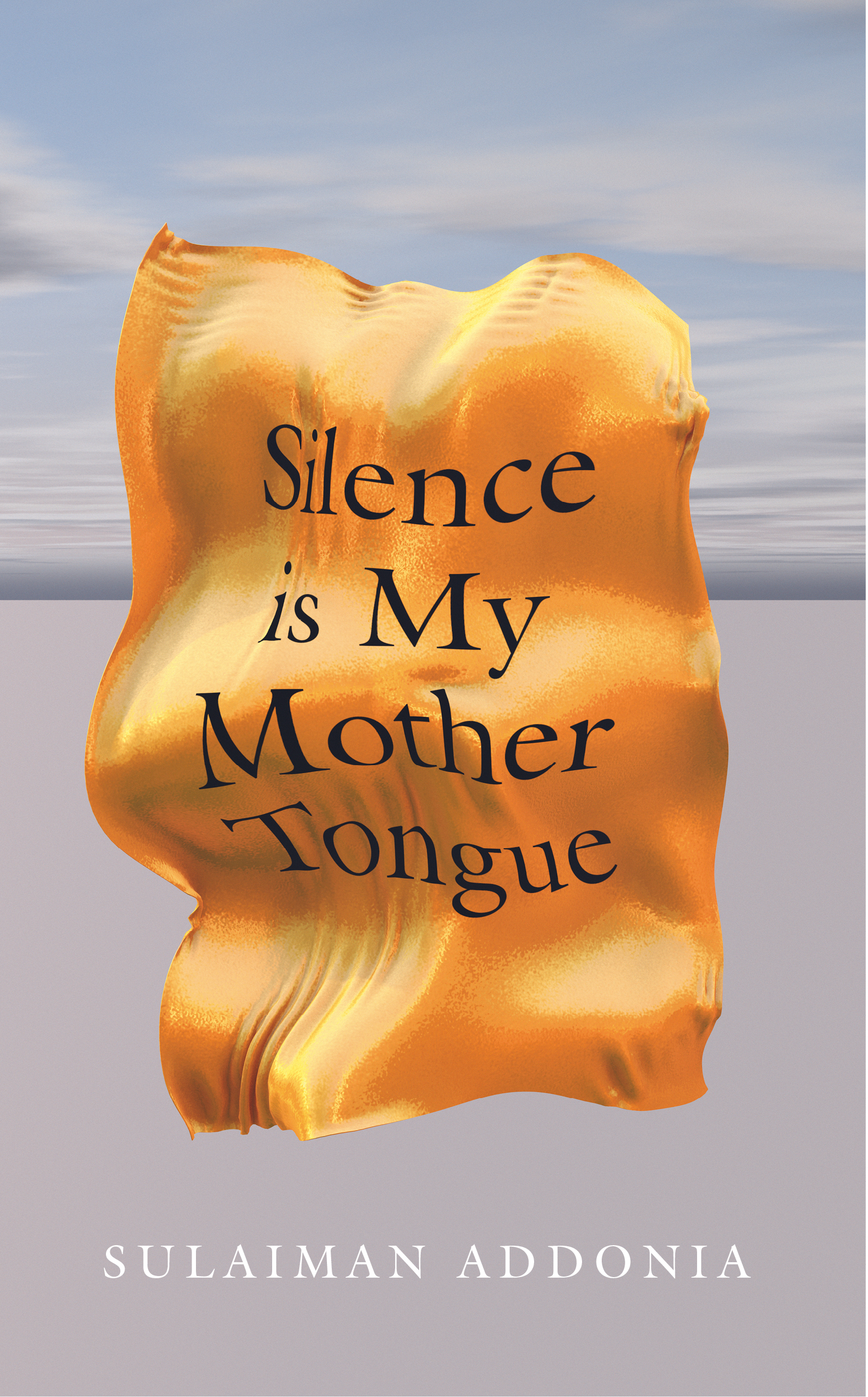 Silence is My Mother Tongue cover image  hires.jpg