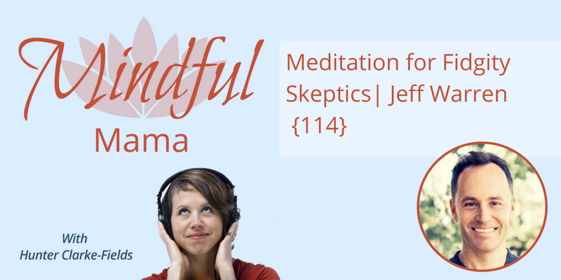 Meditation-for-Fidgity-Skeptics-jeff-warren-1.png