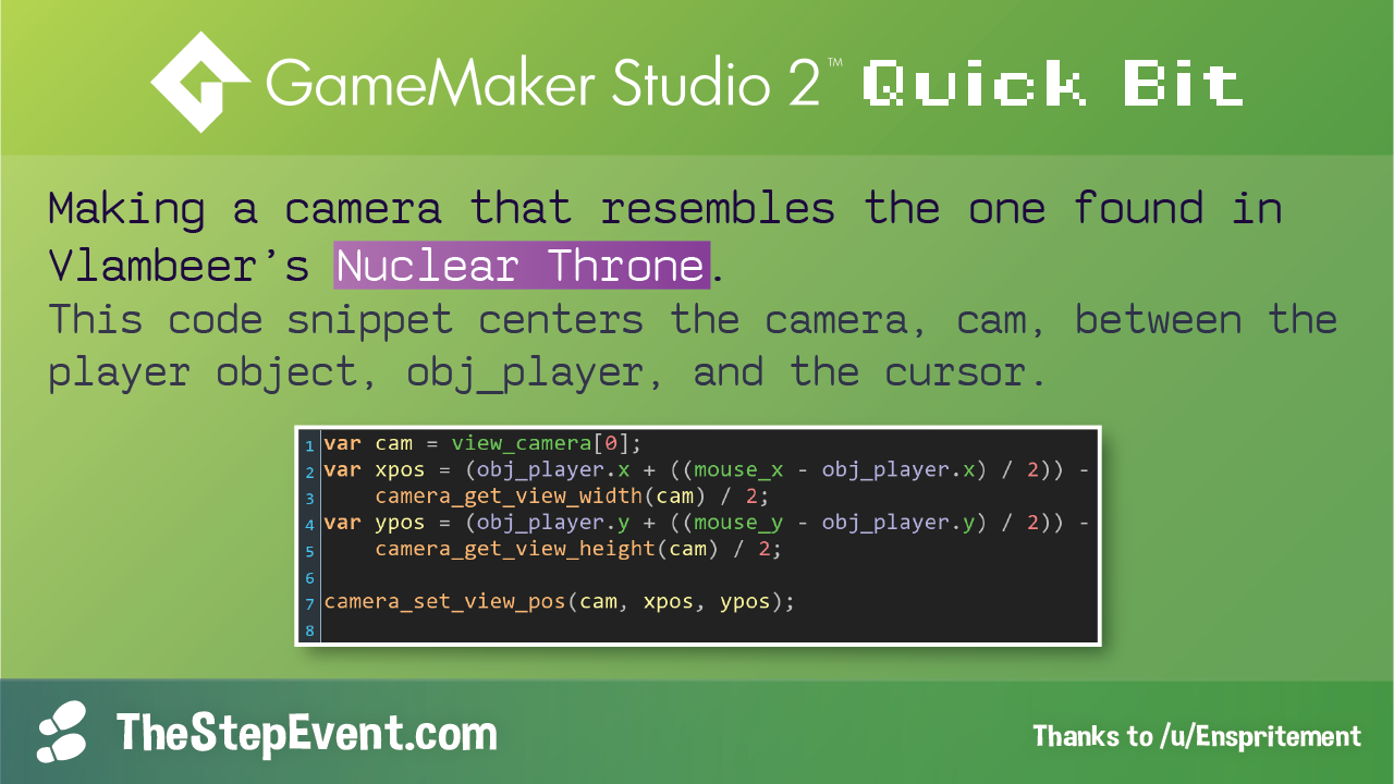 Making a camera that resembles the one found in Vlambeer's Nuclear Throne.