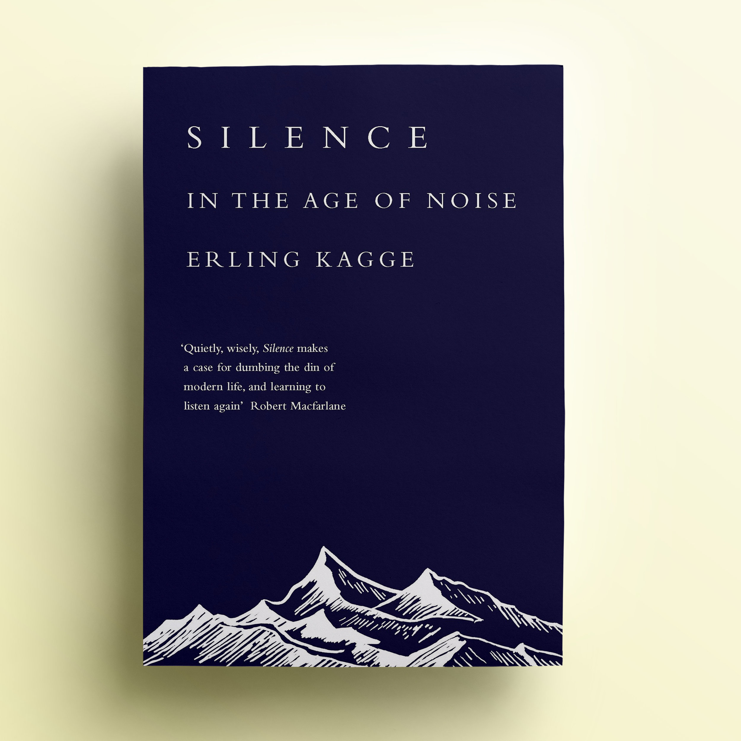 August 2019 - Silence in the Age of Noise by Erling KaggeRead Discussions