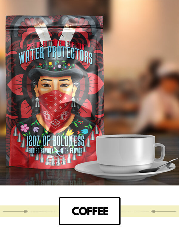 """Try some of our """"Water Protectors,"""" Blend.  Rez Roasted Coffee      Spotted Horse  ."""
